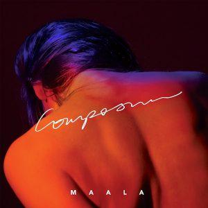 MAALA - Composure