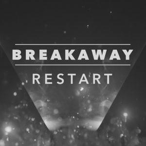 Breakway - RESTART