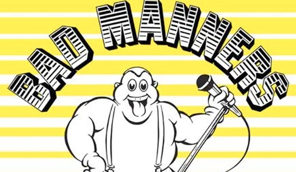bad manners tour dates 2018